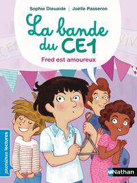 Livre numérique Bande du CE1, Fred est amoureux - Premières Lectures CP Niveau 3 - Dès 6 ans