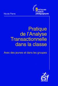 Electronic book Pratique de l'analyse transactionnelle dans la classe