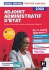 Livre numérique Réussite Concours - Adjoint Administratif d'Etat - Catégorie C - 2022- Préparation complète