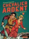 Livre numérique Chevalier Ardent - L'Intégrale (Tome 3)