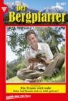 Livre numérique Der Bergpfarrer 467 – Heimatroman