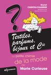 Livre numérique Textiles, parfums, bijoux et Cie: la petite chimie de la mode de Marie Curieuse