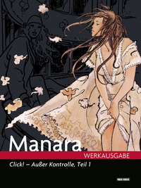 Livre numérique Milo Manara Werkausgabe - Click! - Außer Kontrolle, Teil 1