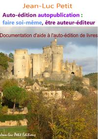 Libro electrónico Auto-édition autopublication : faire soi-même, être auteur-éditeur