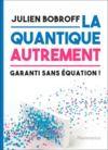 Livre numérique La quantique autrement