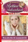 Electronic book Bettina Fahrenbach Classic 19 – Liebesroman