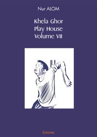 Electronic book Khela Ghor, Play House Volume VII