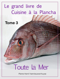 Livre numérique Le grand livre de Cuisine à la Plancha : Tome 3