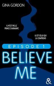 Livre numérique Believe Me - Episode 1