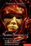 Livre numérique Venetian Vampires 1-3 Gesamtausgabe Trilogie 1553 Seiten