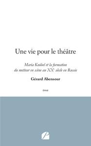 Livre numérique Une vie pour le théâtre