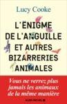 Electronic book L'Enigme de l'anguille et autres bizarreries animales