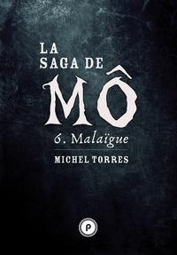 Livre numérique La Saga de Mô - Tome 6 : Malaïgue