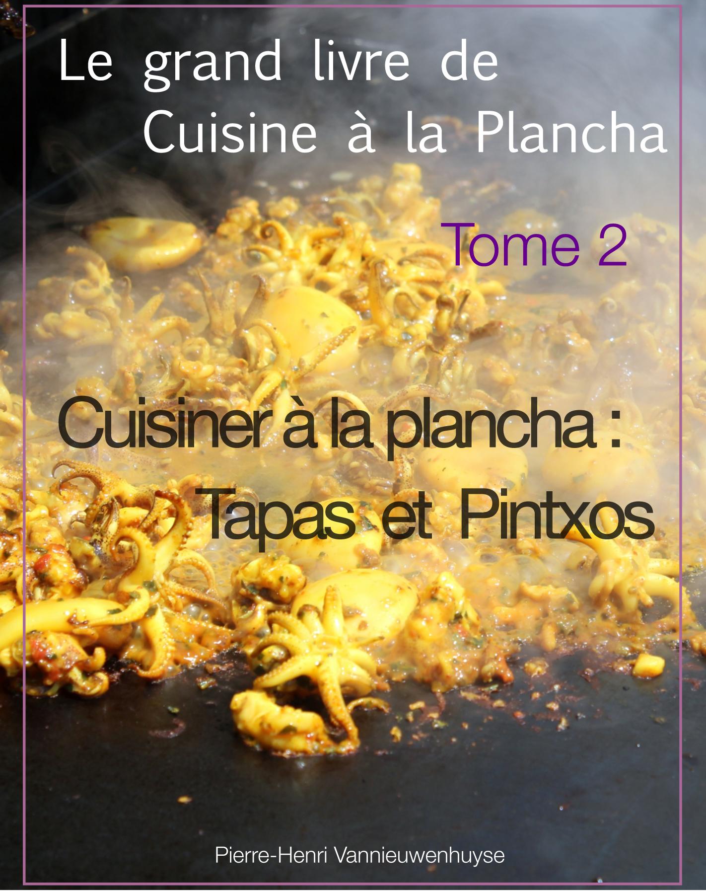 Ebook le grand livre de cuisine la plancha tome 2 - La cuisine a la plancha ...