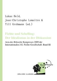 Livre numérique Fichte und Schelling: Der Idealismus in der Diskussion. Volume III