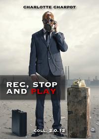 Livre numérique Rec, stop and play