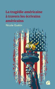 Livre numérique La tragédie américaine à travers les écrivains américains