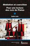 Livre numérique Médiation et coercition. Pour une lecture des Lois de Platon