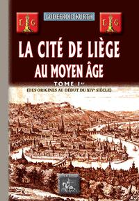 Livre numérique La Cité de Liège au Moyen Âge (Tome Ier)