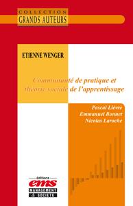 Livre numérique Etienne Wenger - Communauté de pratique et théorie sociale de l'apprentissage