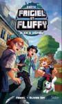 Livre numérique Frigiel et Fluffy, Earth : Alice a disparu - Lecture roman jeunesse aventures Minecraft - Dès 8 ans