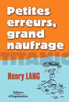 Electronic book Petites erreurs, grand naufrage