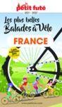 E-Book LES PLUS BELLES BALADES DE FRANCE À VÉLO 2021/2022 Petit Futé