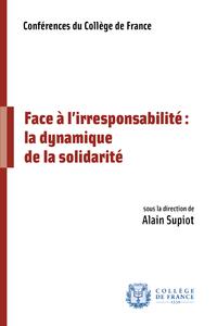 Livre numérique Face à l'irresponsabilité: la dynamique de la solidarité