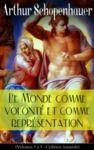 Libro electrónico Le Monde comme volonté et comme représentation (Volumes 1 à 5- L'édition intégrale)