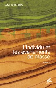 Electronic book L'Individu et les évènements de masse - Tome 2