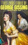 Electronic book 7 best short stories by George Gissing
