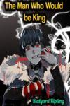 Electronic book The Man Who Would be King - Rudyard Kipling