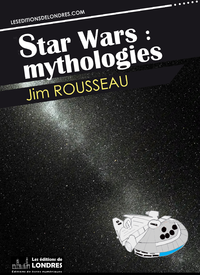 Livre numérique Star Wars : mythologies
