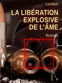 Livre numérique La libération explosive de l'âme: une aventure de Max Peine