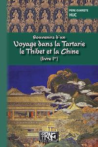 Livre numérique Souvenirs d'un voyage dans la Tartarie, le Thibet et la Chine (Livre Ier)