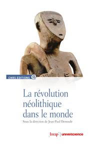 Livre numérique La révolution néolithique dans le monde