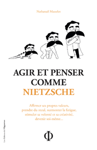 E-Book Agir et penser comme Nietzsche