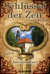 Livre numérique Schlüssel der Zeit - Band 5: Antoniusfeuer