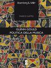Livre numérique Glenn Gould. Politica della musica