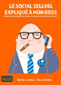 Livre numérique Le social selling expliqué à mon boss