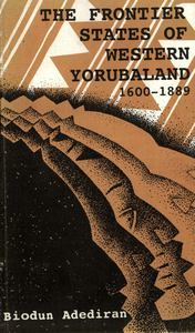 Electronic book The Frontier States of Western Yorubaland