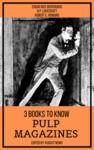 Livre numérique 3 books to know Pulp Magazines