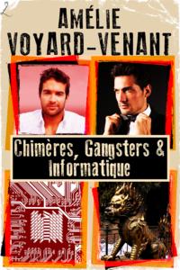 Livre numérique Chimères, Gangsters et Informatique