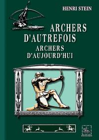 """Livre numérique Archers d'autrefois, Archers d'aujourd""""hui"""