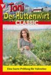 E-Book Toni der Hüttenwirt Classic 48 – Heimatroman