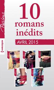 Livre numérique 10 romans Passions inédits (nº529 à 533 - avril 2015)