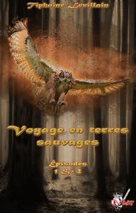 Livre numérique Voyage en terres sauvages