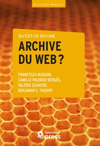 Electronic book Qu'est-ce qu'une archive du web?
