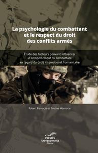 Livre numérique La psychologie du combattant et le respect du droit des conflits armés