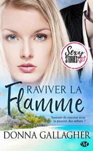 Livre numérique Raviver la flamme - Sexy Stories